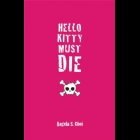 Book Review: Hello Kitty Must Die by Angela S. Choi