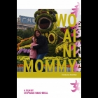 DVD Review: Wo Ai Ni Mommy