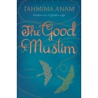 Book Review: 'The Good Muslim' by Tahmima Anam