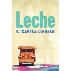 Book Review: 'Leche' by R. Zamora Linmark