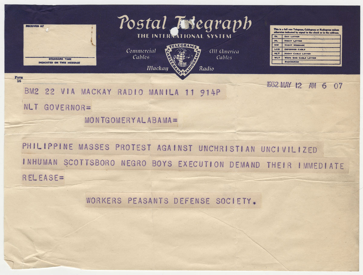 "Workers-Peasants Defense Society (Manila, Philippines), ""Telegram from Workers-Peasants Defense Society in Manila, Philippines, to Governor in Montgomery, Alabama.,"" Scottsboro Boys Trials, accessed July 1, 2020, http://scottsboroboysletters.as.ua.edu/items/show/596."