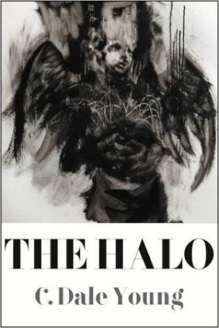 'The Halo' by C. Dale Young