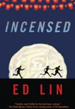 Ed Lin's 'Incensed'