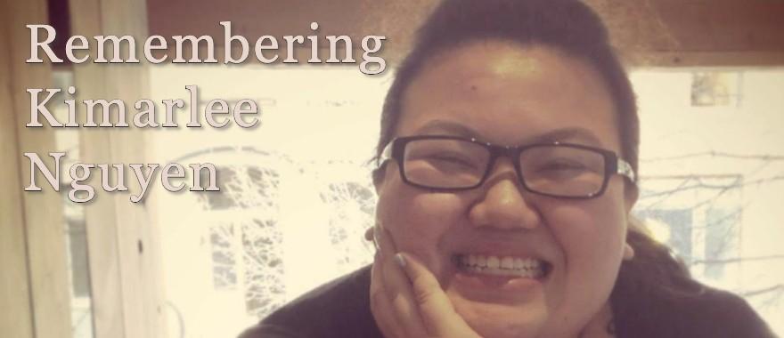 Remembering Kimarlee Nguyen